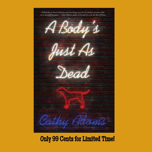 Limited Time Deal: A Body's Just as Dead Available for 99 Cents