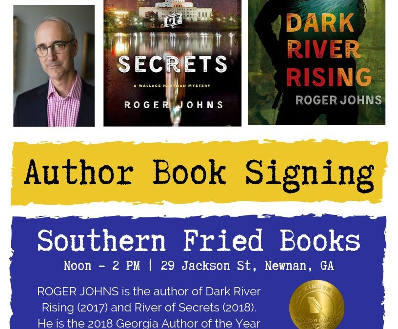 Roger Johns – Author Book Signing at Southern Fried Books