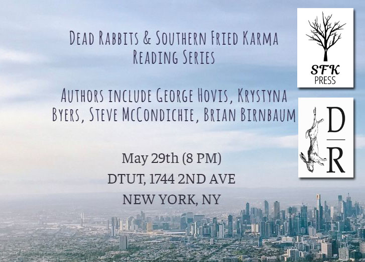Dead Rabbits & Southern Fried Karma Reading Series On May 29