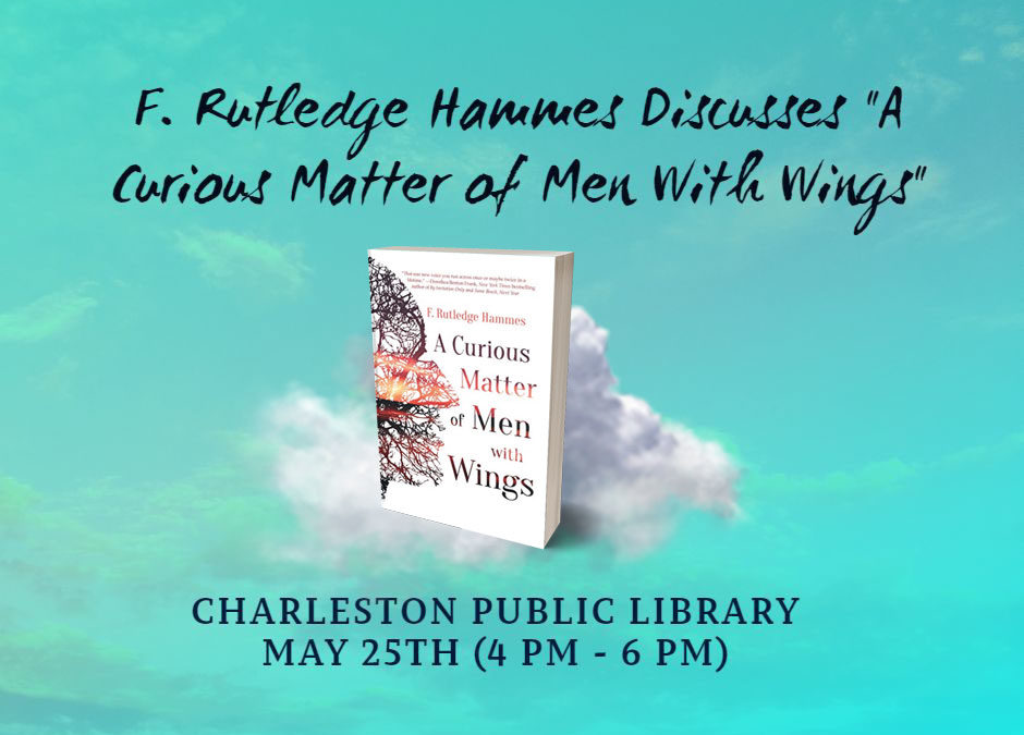 Meet Author  F. Rutledge Hammes on May 25 at the Downtown Charleston Public Library