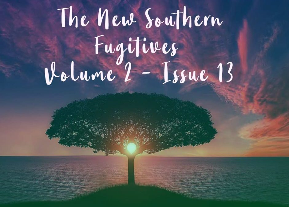 The New Southern Fugitives: Volume 2 – Issue 13 Now Available